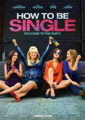 "Filmplakat zu ""How to Be Single"" | Bild: Warner"