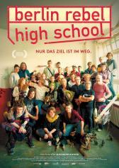 "Filmplakat zu ""Berlin Rebel High School"" | Bild: Neue Visionen"