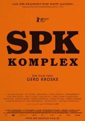 "Filmplakat zu ""SPK Komplex"" | Bild: Salzgeber"