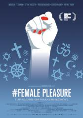 "Filmplakat zu ""#Female Pleasure"" 