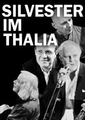 """Filmplakat zu """"SILVESTER IM THALIA""""   Bild: Eigen"""