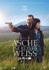 """Filmplakat zu """"Asche ist reines Weiß""""   Bild: Neue Visionen"""