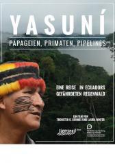 "Filmplakat zu ""Yasuni - Papageien, Primaten, Pipelines"" | Bild: -1"