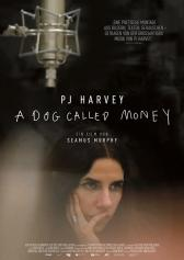 "Filmplakat zu ""PJ Harvey - A Dog called Money"" 
