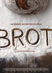 "Filmplakat zu ""Brot"" | Bild: Real Fiction"
