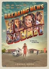 "Filmplakat zu ""Breaking News in Yuba County"" | Bild: Constantin"