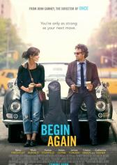 "Filmplakat zu ""Begin Again / Can a Song Save Your Life?"" 
