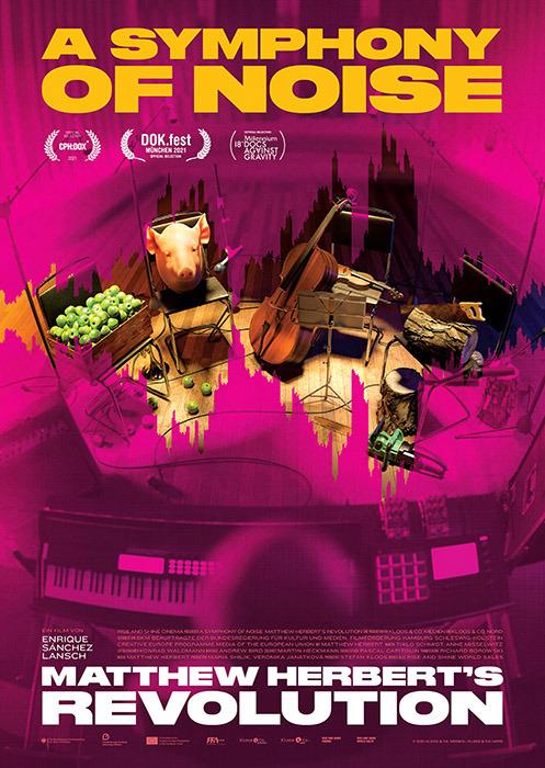 "Filmplakat zu ""A Symphony of Noise""   Bild: Rise and Shine Cinema"